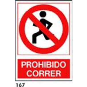 SEÑAL PVC NORM. A3 CAT. R-167 - PROHIBIT CORRER
