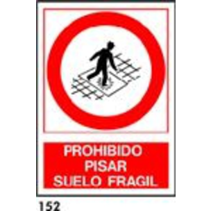 SEÑAL PVC NORM. A3 CAST. R-152 - PROH. PISAR FRAGI