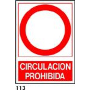 SEÑAL PVC NORM. A4 CAST. R-113 - CIRCULACION PROHI