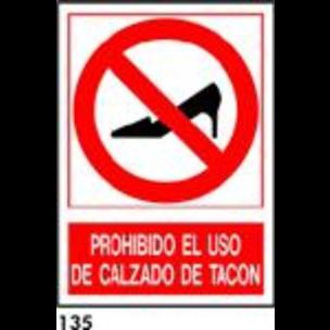 SEÑAL PVC NORM. A4 CAST. R-135 - PROH. USO DE TACO