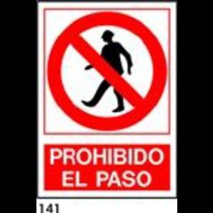 SEÑAL PVC NORM. A4 CAST. R-141 - PROHIBIDO EL PASO