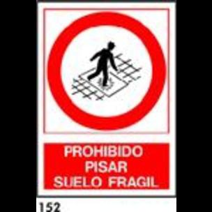 SEÑAL PVC NORM. A4 CAST. R-152 - NO PISAR SUELO FR