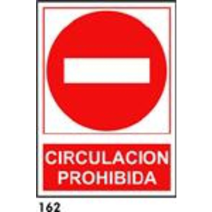 SEÑAL AL. NORM A4 CAT R-162 - CIRCULACIO PROHIBIDA