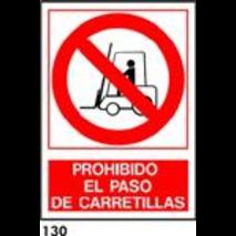 SEÑAL AL. NORM. A3  R-130 - PROH. PASO CARRETILLAS