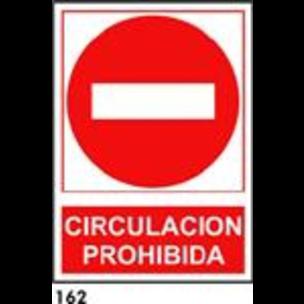 SEÑAL AL NORM A3 CAT R-162 - CIRCULACIO PROHIBIDA