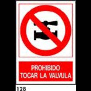 SEÑAL AL. NORM. A3 CAT R-128 - NO TOCAR LA VALVULA