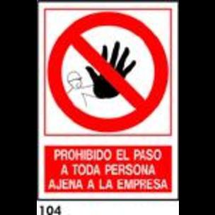 SEÑAL AL. NORM. 21X21 S/T R-104 - PROH. EL PASO