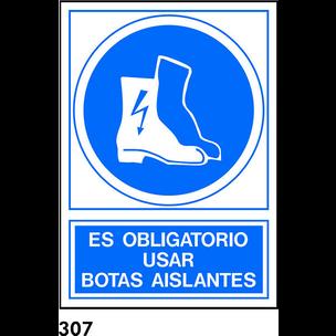 SEÑAL PVC FOTO A4 CAST. R-307 - USAR BOTAS AISLANT