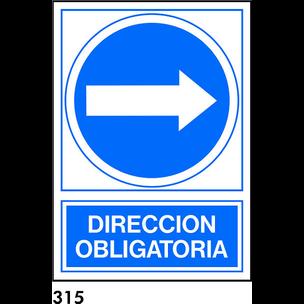SEÑAL AL.  NORM. A3 CAST. R-315 - DIRECCION OBLIGA