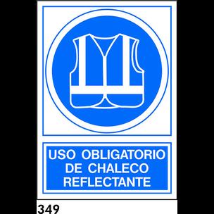 SEÑAL AL.  NORM CAST R-349 - OBLIGATORIO USAR CHAL