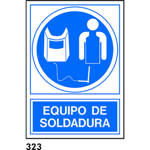 SEÑAL PVC NORM. A3 CAT. R-323 - EQUIP SOLDADURA