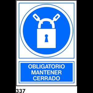 SEÑAL PVC NORM. A3 CAST. R-337 - MANTENER CERRADO