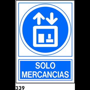 SEÑAL PVC NORM. A3 CAST. R-339 - SOLO MERCANCIAS