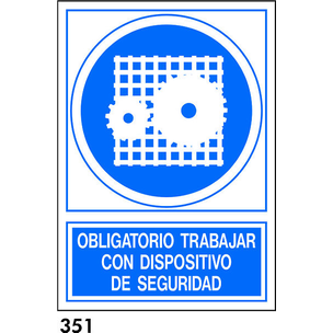 SEÑAL PVC NORM. A3 CAST. R-351 - DISPOSITIVO SEGUR