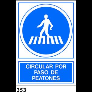 SEÑAL PVC NORM. A3 CAST. R-353 - PASO PEATONES