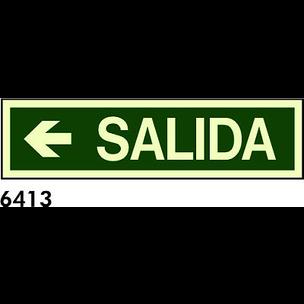 SEÑAL PVC FOTO CAST 568X148 R-6413  .SALIDA.