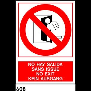 SEÑAL PVC FOTO A4 IDIOMAS R-608 - .NO HAY SALIDA.