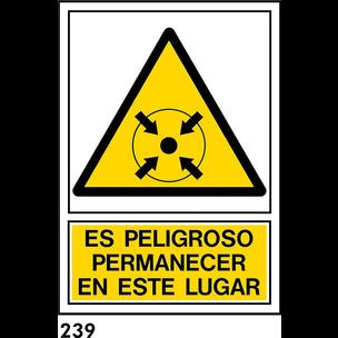 SEÑAL PVC NORM. A3 CAST R-239/J919 .PERMANECER EN.