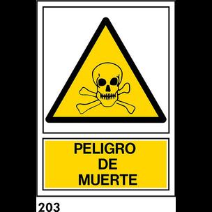 SEÑAL PVC NORM. A4 CAST. R-203 - PELIGRO DE MUERTE