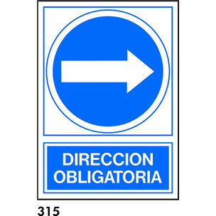 SEÑAL PVC NORM. A4 CAST. R-315 - DIRECCION OBLIGAT