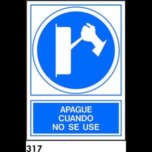 SEÑAL PVC NORM. A4 CAST. R-317 - APAGUE CUANDO NO.