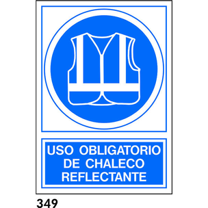 SEÑAL PVC NORM. A4 CAST R-349 - USAR CHALECO REFLE