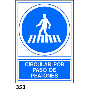 SEÑAL PVC NORM. A4 CAST. R-353 - PASO DE PEATONES