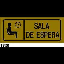 SEÑAL AL. PLATEADO 21X8.5 CAT. R-1930 - .SALA D.ES